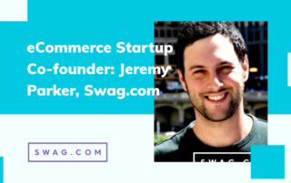 Interview with eCommerce Startup Co-founder: Jeremy Parker, Swag.com