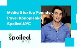 Interview with Media Startup Founder: Pavel Konoplenko, Spoiled.NYC